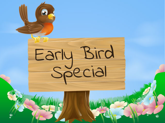 Our summer early bird special is something you won't want to miss.